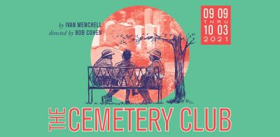 """""""The Cemetery Club"""" by Ivan Menchell"""