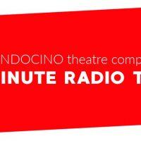 Mendocino Theatre Company's One-Minute Radio Theatre