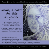"""""""Mom, I Can't Do This Anymore"""" opening - an art exhibit by Suni Smith"""